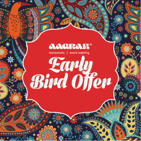 Aagrah early bird offer
